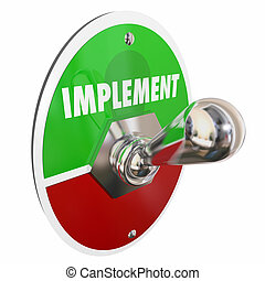 Implement Toggle Switch Execute Plan Strategy 3d...