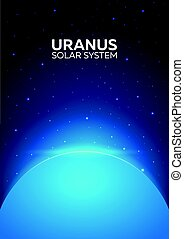 Poster Planet Uranus and Solar System. Space background. -...