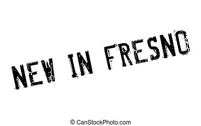 New In Fresno rubber stamp. Grunge design with dust...
