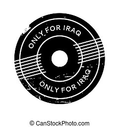 Only For Iraq rubber stamp. Grunge design with dust...