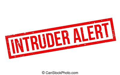 Intruder Alert rubber stamp