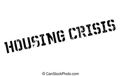Housing Crisis rubber stamp