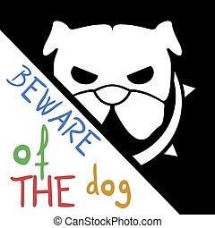 beware of the dog message