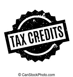 Tax Credits rubber stamp. Grunge design with dust scratches....