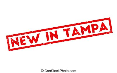 New In Tampa rubber stamp. Grunge design with dust...