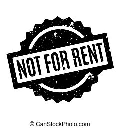 Not For Rent rubber stamp. Grunge design with dust...