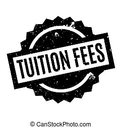 Tuition Fees rubber stamp. Grunge design with dust...