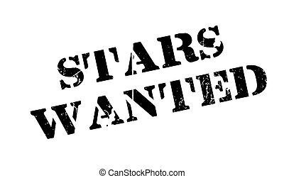 Stars Wanted rubber stamp. Grunge design with dust...