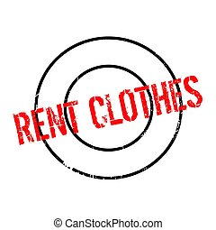 Rent Clothes rubber stamp. Grunge design with dust...