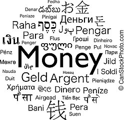 money foreign language - money word translated to the...