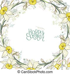 Round frame with pretty yellow daffodils. Calligraphy phrase...