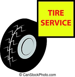 Tire with service sign isolated on white background