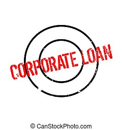Corporate Loan rubber stamp. Grunge design with dust...