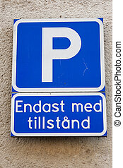 Parking with permit - Swedish parking sign vith additional...