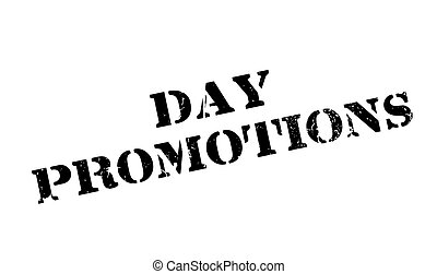 Day Promotions rubber stamp. Grunge design with dust...