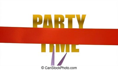 Party Time concept with cutting ribbon - Party Time...