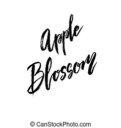 Apple blossom spring concept lettering postcard. Hand drawn...