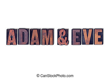 Adam and Eve Concept Isolated Letterpress Word - Adam and...
