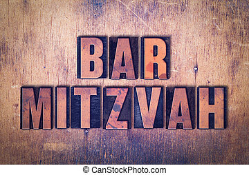 Bar Mitzvah Theme Letterpress Word on Wood Background - The...