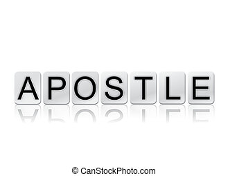 Apostle Concept Tiled Word Isolated on White - The word...