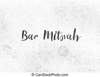 Bar Mitzvah Concept Painted Ink Word and Theme - The words...