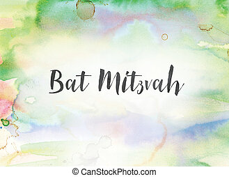 Bat Mitzvah Concept Watercolor and Ink Painting - The words...