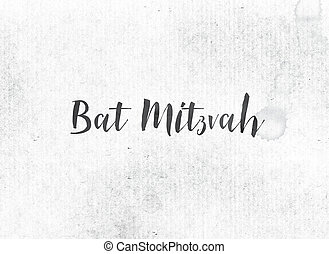 Bat Mitzvah Concept Painted Ink Word and Theme - The words...