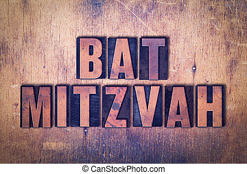 Bat Mitzvah Theme Letterpress Word on Wood Background - The...