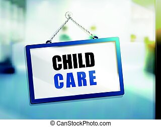 child care text sign - child care text on hanging sign,...