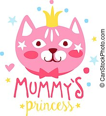 Mummys princess label, colorful hand drawn vector Illustration