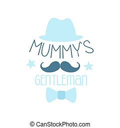 Mummys gentleman label, colorful hand drawn vector Illustration