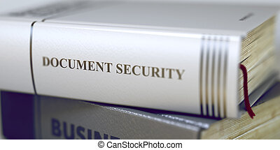 Document Security Concept on Book Title. 3D.
