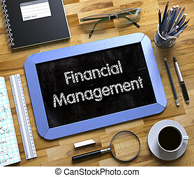 Small Chalkboard with Financial Management Concept. 3D. -...
