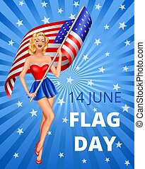 Flag Day and woman - Flag Day in USA 14th of June. Pin-up...