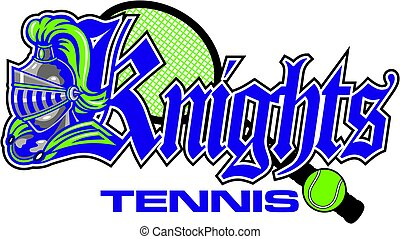 knights tennis team design with mascot head and racquet for...