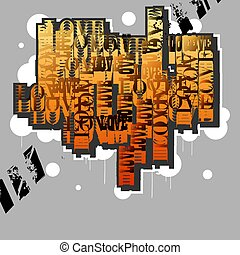 Love.Creative original design in graffiti grunge style.