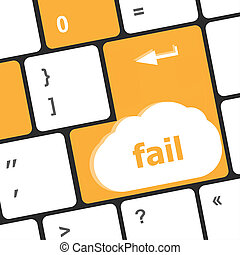 fail concept with word on laptop computer key - clothes word...