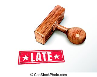 late text and stamp - late red text with lying wooden stamp,...