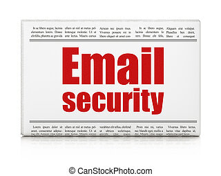 Protection concept: newspaper headline Email Security
