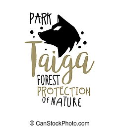 Taiga forest protection of nature promo sign, hand drawn...