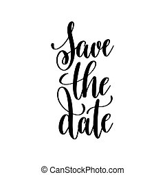 save the date black and white handwritten lettering inscription