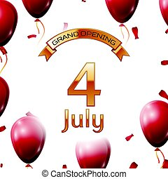 Golden ribbon with inscription grand opening the fourth of July on white background red air balloons with confetti. Vector Illustration