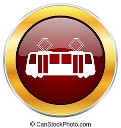 Tram red web icon with golden border isolated on white background. Round glossy button.