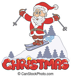 Christmas sign with skiing Santa - vector illustration.