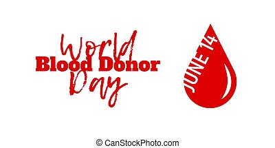 World Blood Donor Day, June 14. Vector illustration isolated...