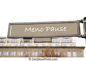 Meno pause street sign