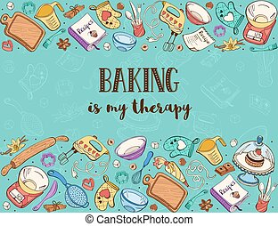 cooking time poster - Baking is my therapy. Baking tools in...