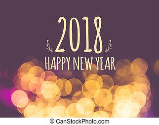 型, 背景, 休日, お祝い, ライト, 年, 挨拶,  bokeh,  2018, ぼやけ, 新しい, カード, 幸せ