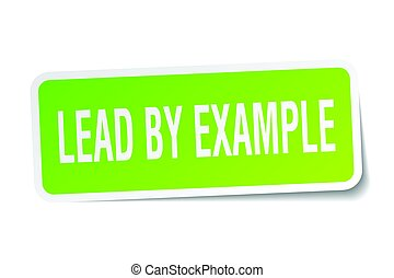 lead by example square sticker on white