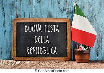 buonna festa della repubblica, happy republic day in italian...